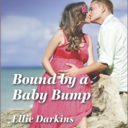 REVIEW: Bound by a Baby Bump by Ellie Darkins