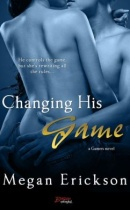 Spotlight & Giveaway: Changing His Game by Megan Erickson
