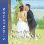 Spotlight & Giveaway: From Best Friend to Bride by Jules Bennett