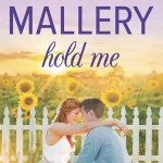 Spotlight & Giveaway: Hold Me by Susan Mallery