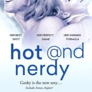 Spotlight & Giveaway: Hot & Nerdy by Shannyn Schroeder