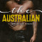 Spotlight & Giveaway: The Australian by Lesley Young