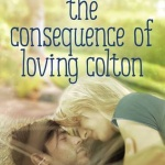 REVIEW: The Consequence of Loving Colton by Rachel Van Dyken