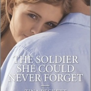 REVIEW: The Soldier She Could Never Forget by Tina Beckett