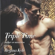 Spotlight & Giveaway: Triple Time by Regina Kyle