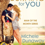 REVIEW: Burning for You by Michele Dunaway