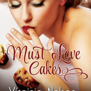 REVIEW: Must Love Cakes (Watkins Pond #3) by Virginia Nelson