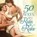 Spotlight & Giveaway: 50 Ways to Ruin a Rake by Jade Lee