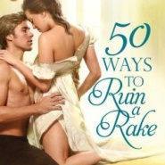Spotlight & Giveaway: 50 Ways to Ruin a Rake by Jade Lee