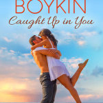 REVIEW: Caught Up in You by Kim Boykin