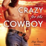 Spotlight & Giveaway: Crazy for the Cowboy by Vicki Lewis Thompson