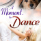 REVIEW: A Moment to Dance  by Jennifer Faye
