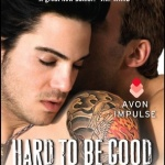 REVIEW: Hard to Be Good by Laura Kaye