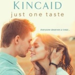 Spotlight & Giveaway: Just One Taste by Kimberly Kincaid