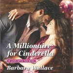 Spotlight & Giveaway: A Millionaire for Cinderella by Barbara Wallace