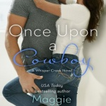 Spotlight & Giveaway: Once Upon a Cowboy by Maggie McGinnis