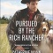 REVIEW: Pursued by the Rich Rancher  by Catherine Mann