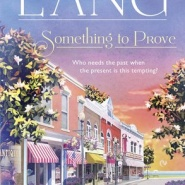 REVIEW: Something to Prove by Kimberly Lang
