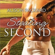 REVIEW:  Stealing Second by Alison Packard