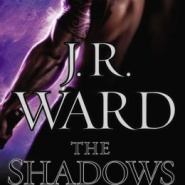 Spotlight & #Giveaway: The Shadows by J. R. Ward