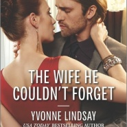 REVIEW: The Wife He Couldn't Forget by Yvonne Lindsay