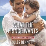 Spotlight & Giveaway: What the Prince Wants by Jules Bennett