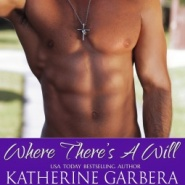 REVIEW: Where There's a Will  by Katherine Garbera , Eve Gaddy