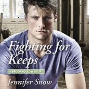 REVIEW: Fighting for Keeps by Jennifer Snow