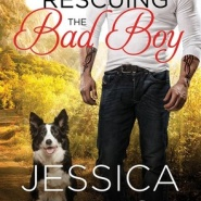 REVIEW: Rescuing the Bad Boy (Second Chance #2) by Jessica Lemmon