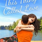 REVIEW: This Thing Called Love by Miranda Liasson