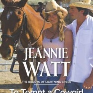 REVIEW: To Tempt a Cowgirl by Jeannie Watt