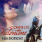 REVIEW: Cowboy Valentine by Mia Hopkins (Aug 25)