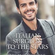 REVIEW: Italian Surgeon To The Stars by Melanie Milburne