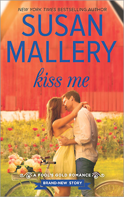 REVIEW: Kiss Me by Susan Mallery | Harlequin Junkie | Blogging about