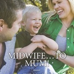 REVIEW: Midwife…to Mum!  by Sue MacKay