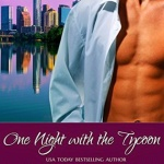 Spotlight & Giveaway: One Night With The Tycoon by Katherine Garbera