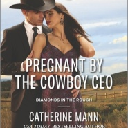 REVIEW: Pregnant by the Cowboy CEO  by Catherine Mann