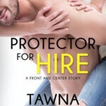 Spotlight & Giveaway: Protector for Hire by Tawna Fenske