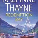Spotlight & Giveaway: Redemption Bay by RaeAnne Thayne