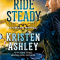 Spotlight & Giveaway: Ride Steady by Kristen Ashley