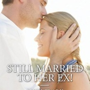 REVIEW: Still Married to Her Ex! by Lucy Clark
