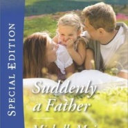Spotlight & Giveaway: Suddenly A Father by Michelle Major