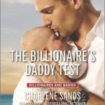 REVIEW: The Billionaire's Daddy Test  by Charlene Sands