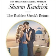 REVIEW: The Ruthless Greek's Return  by Sharon Kendrick