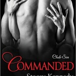 Spotlight & Giveaway: Commanded by Stacey Kennedy