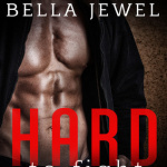 REVIEW: Hard to Fight by Bella Jewel