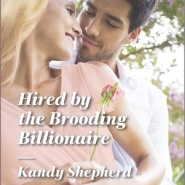 REVIEW: Hired by the Brooding Billionaire by Kandy Shepherd