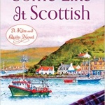 Spotlight & Giveaway: Some Like It Scottish by Patience Griffin