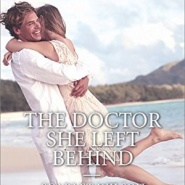 REVIEW: The Doctor She Left Behind by Scarlet Wilson