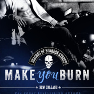 REVIEW: Make You Burn (Deacons of Bourbon Street #1) by Megan Crane